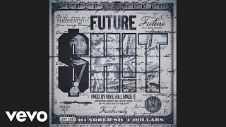 Future - Sh!t (audio)