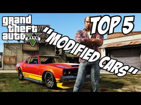 GTA 5 – Top 5 Modified Cars!! (GTA V Custom Cars)