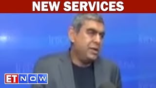 In a chat with ET Now, Vishal Sikka , CEO, Infosys , say the new services are very deeply aligned to the clients' strategic interests ...