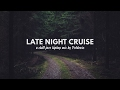 Late Night Cruise // a Chill Jazz Hip Hop mix by Poldoore