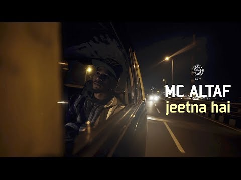 MC Altaf - Jeetna Hai | Hindi Rap