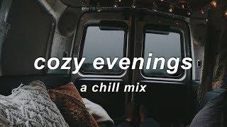 Video Cozy Evenings ❄️ | An Indie/Chill Mix MP3, 3GP, MP4, WEBM, AVI, FLV Agustus 2019