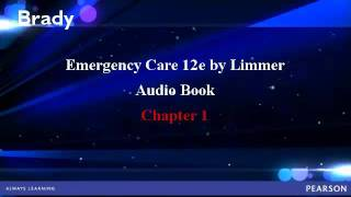 Emergency Care 12e Audio Book: Chapter 1 Sample