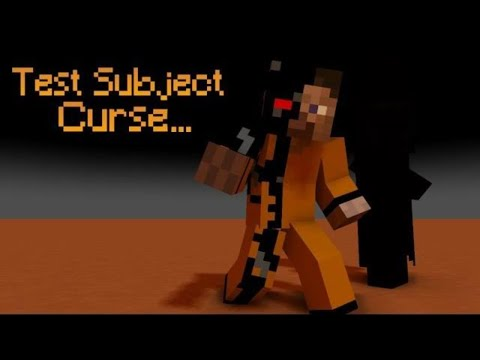 The Story Of Test Subject Curse - Minecraft
