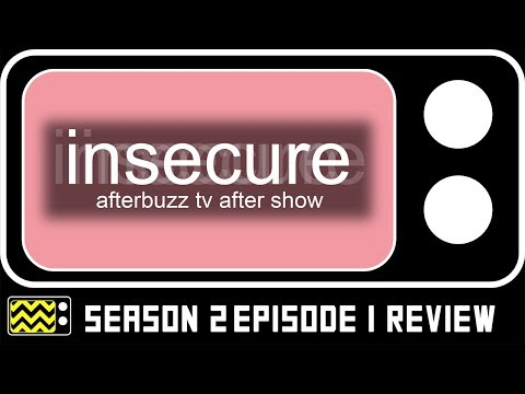 Insecure Season 2 Episode 1 Review & AfterShow | AfterBuzz TV