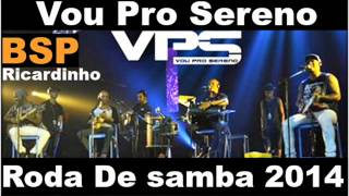 Nonton Vou Pro Sereno Roda De Samba 2014 Bsp Film Subtitle Indonesia Streaming Movie Download