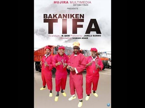 BAKA NIKEN TIFA 1&2 FULL HAUSA MOVIE (Hausa Songs / Hausa Films)