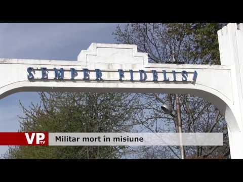 Militar mort în misiune