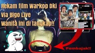 Nonton Parah  Penonton Ini Rekam Film Warkop Dki Reborn Via Bigo Live Di Bioskop Film Subtitle Indonesia Streaming Movie Download