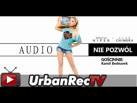 Tekst piosenki Donatan & Cleo - Nie pozwól feat. Kamil Bednarek po polsku