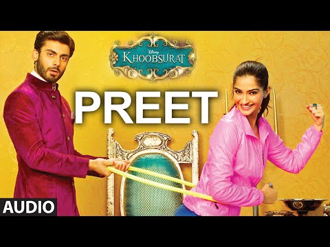 Exclusive: 'Preet' Full AUDIO SONG - Khoobsurat - Sonam...
