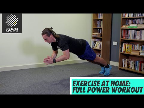 Squash tips: Exercising at home - Full power workout