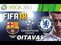 Fifa 18 xbox 360 Oitavas Final Champions League 2018 ba