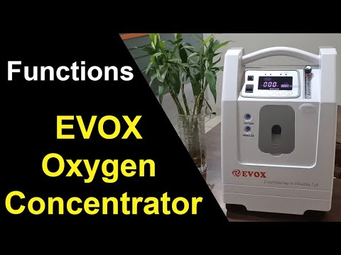 EVOX Oxygen Concentrator/Oxygen Machine | Functions | How to use oxygen Concentrator