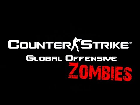 Counter-Strike: Global Offensive - Zombies