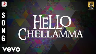 Song Name - Hello ChellammaMovie - KarnaSinger - ArjunMusic - VidyasagarLyrics - VairamuthuDirector - SelvaStarring - Arjun, Ranjitha, VineethaProducer - V. RameshStudio - Vijaya Madhavi CombinesMusic Label - Sony Music Entertainment India Pvt. Ltd.© 2017 Sony Music Entertainment India Pvt. Ltd.Subscribe:Vevo - http://www.youtube.com/user/sonymusicsouthvevo?sub_confirmation=1Like us:Facebook: https://www.facebook.com/SonyMusicSouthFollow us:Twitter: https://twitter.com/SonyMusicSouthG+: https://plus.google.com/+SonyMusicIndiahttp://vevo.ly/yUuycY
