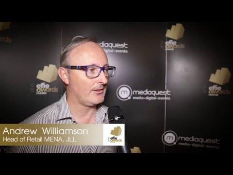 Effie MENA Awards 2015 - Andrew Williamson, Head of Retail MENA, JLL