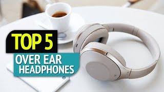 Video TOP 5: Over-Ear Headphones 2018 MP3, 3GP, MP4, WEBM, AVI, FLV Juni 2018