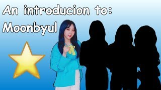 A sort of helpful guide to Moonbyul