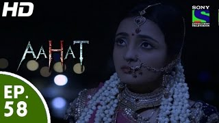 Aahat - आहट - Episode 58 - 11th June, 2015