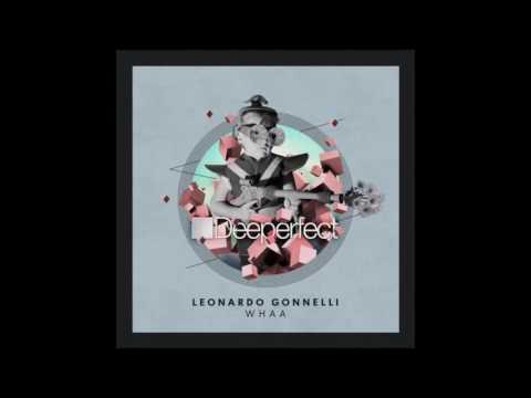 Leonardo Gonnelli - Whaa (Mathias Kaden Work That Bassline Remix)