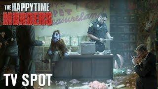 The Happytime Murders | 'Flower' TV Spot [HD] | STX Films
