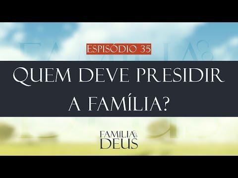 Quem deve presidir a família| Família com Deus (Oziel Fernandes)