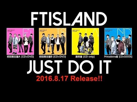 FTISLAND「JUST DO IT(Primadonna限定盤)」スポット映像