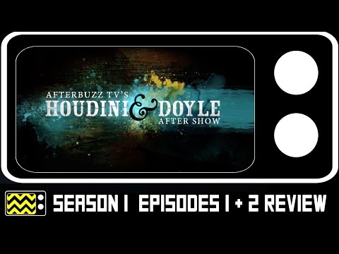 Houdini & Doyle Season 1 Episodes 1 & 2 Review & After Show | AfterBuzz TV