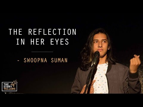 The StoryYellers: The Reflection In Her Eyes - Mr. Swoopna Suman