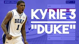 "NBA 2K17 Shoe Creator - Kyrie 3 ""Duke"""