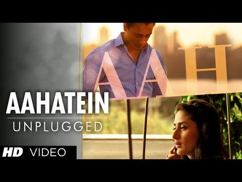 """Teri Aahatein Nahi Hai Unplugged"" Full Video Song ""Ek main Aur Ekk Tu"" 