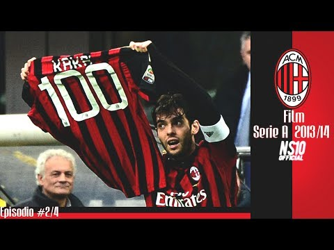 AC Milan Film | Serie A 2013-14 ► Episodio #2 HD