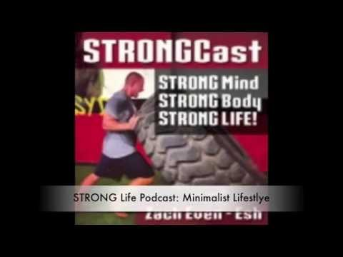 STRONG Life Podcast: Minimalist Lifestyle & The F**K YOU Test!