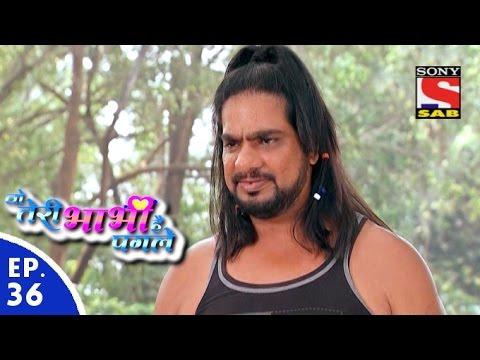 Woh Teri Bhabhi Hai Pagle - वो तेरी भाभी है पगले - Episode 36 - 4th March, 2016