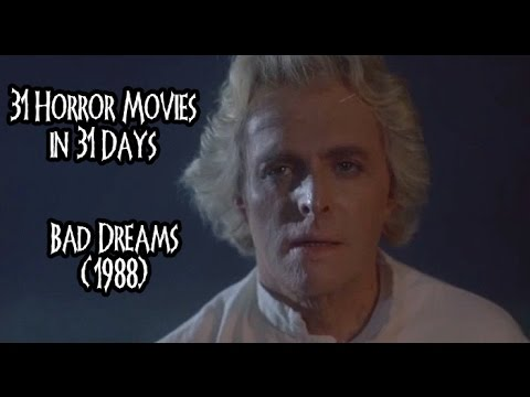 31 Horror Movies In 31 Days: BAD DREAMS (1988)