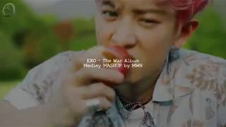 Video EXO - The War album Medley ( MashUp ♪ ) MP3, 3GP, MP4, WEBM, AVI, FLV Januari 2018