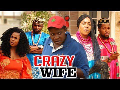 CRAZY WIFE - LATEST NIGERIAN NOLLYWOOD MOVIES