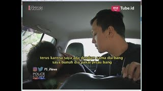 Video Gara-gara Utang Tak Dibayar, Pemuda Ini Nekat Bunuh Sahabatnya di Hutan Part 02 - Police Story 11/06 MP3, 3GP, MP4, WEBM, AVI, FLV Juni 2018