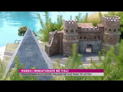 Parku i Miniaturave në Itali (Video)