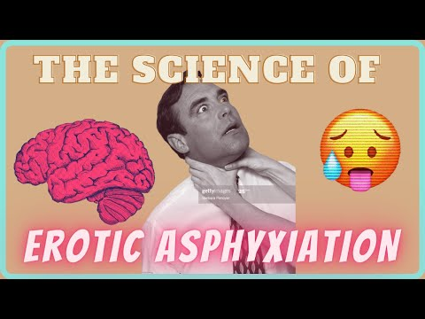 THE SCIENCE OF EROTIC ASPHYXIATION (CHOKING)