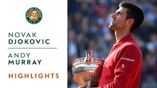 Djokovic v Murray French Open 2016 Final - Highlights