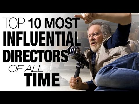 Top 10 Most Influential Directors of All Time