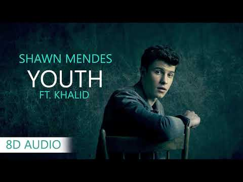 Shawn Mendes - Youth ft. Khalid | 8D Audio || Dawn of Music ||