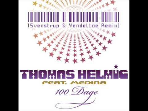 Thomas Helmig feat. Medina - 100 Dage (Svenstrup & Vendelboe Remix) (видео)