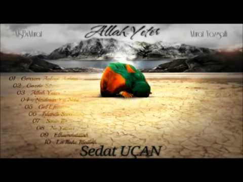 Sedat Uçan – Islandı Seccadem Sözleri