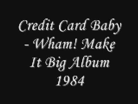 Tekst piosenki Wham - Credit card baby po polsku