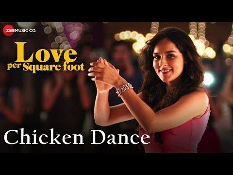 Chicken Dance   Love Per Square Foot   Vicky K, Angira D & Raviza C   Benny Dayal & Shivangi Bhayana