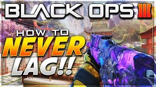 """Never lag in Black Ops 3 again!"""
