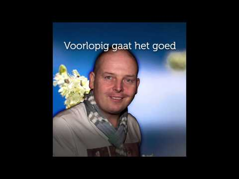Chris Poldervaart - Voorlopig gaat het goed (voor Gerrit Damen)